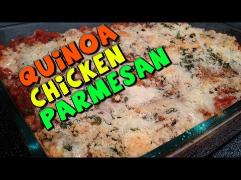 Healthy Quinoa CHICKEN Parmesan Recipe (Low Fat)