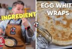 Low Carb Egg White Wraps Recipe