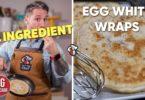 Low Carb Egg White Wraps Recipe